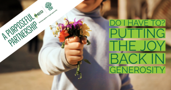 "Young child holding flowers with ""Do I have to? Putting the joy back in generosity"" over top"