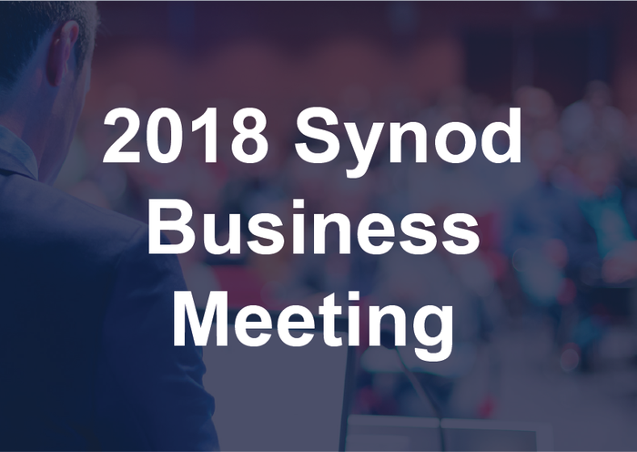 2018 Synod Business Meeting